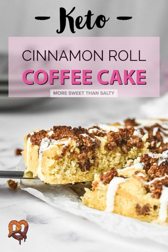 moresweetthansalty.com-keto-cinnamon-roll-coffee-cake-peacan-drizzle-cheese-pinterest